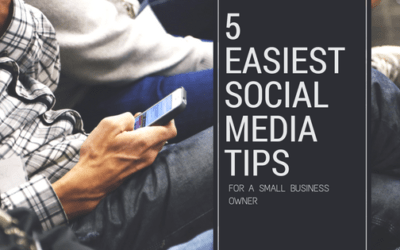5 Easiest Social Media Tips For Local Business Owner